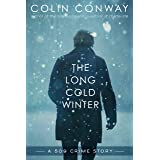 The Long Cold Winter (The 509 Crime Stories Book 2)