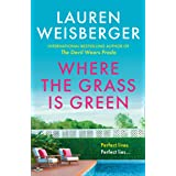 Where the Grass Is Green: and the girls are pretty