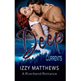 Deep Currents (A Riverbend Romance Book 1)