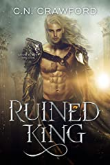 Ruined King (Night Elves Trilogy Book 2) Kindle Edition
