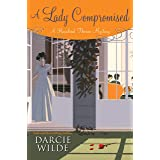A Lady Compromised (Rosalind Thorne Mystery Book 4)