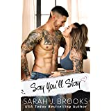 Say You'll Stay: An Enemies to Lovers Romance (Southport Love Stories Book 1)