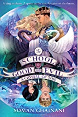A Crystal of Time (The School for Good and Evil, Book 5) Kindle Edition