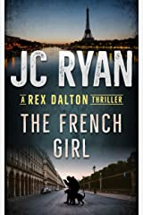 The French Girl: A Rex Dalton Thriller Kindle Edition