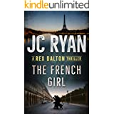 The French Girl: A Rex Dalton Thriller (English Edition)