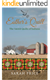 Esther's Quilt: The Amish Quilts of Indiana (English Edition)