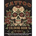 Tattoo Coloring Book For Adults: A Coloring Book For Adult Relaxation With Beautiful Modern Tattoo Designs Such As Sugar Skul
