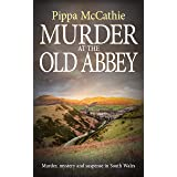 MURDER AT THE OLD ABBEY: Murder, mystery and suspense in South Wales (The Havard and Lambert mysteries Book 2)
