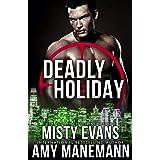 Deadly Holiday, A SCVC Taskforce Series, Book 8 (A SCVC Taskforce Romantic Suspense)