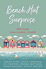 Beach Hut Surprise: Escape to Little Piddling this summer — six feel-good beach reads to make you smile, or even laugh out loud Kindle Edition