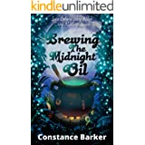 Brewing the Midnight Oil (Ivy's Botany Shop Witch Cozy Mystery Series Book 2)
