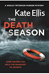 The Death Season: Book 19 in the DI Wesley Peterson crime series Kindle Edition