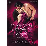Duchess by Day, Mistress by Night (Rebellious Desires Book 1)