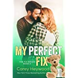 My Perfect Fix (THE FIX SERIES Book 4)