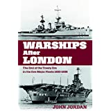 Warships After London: The End of the Treaty Era in the Five Major Fleets, 1930-1936