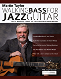 Martin Taylor Walking Bass For Jazz Guitar: Learn to Masterf…