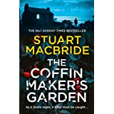 The Coffinmaker's Garden: From the No. 1 Sunday Times best selling crime author comes his latest gripping new 2021 suspense t