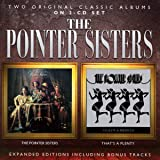 THE POINTER SISTERS / THAT'S A PLENTY: EXPANDED EDITIONS