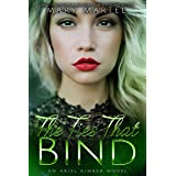 The Ties That Bind (An Ariel Kimber Novel Book 4)