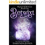 Betwixt: A Paranormal Women's Fiction Novel (Betwixt & Between Book One)