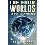 The Four Worlds of Bertie Cavendish