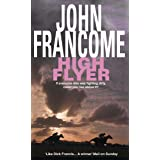 High Flyer: Blackmail and murder in an unputdownable racing thriller