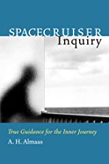 Spacecruiser Inquiry: True Guidance for the Inner Journey (Diamond Body Series Book 1) Kindle Edition