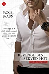 Revenge Best Served Hot (Men of the Zodiac Book 6) Kindle Edition