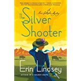 The Silver Shooter: A Rose Gallagher Mystery