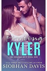 Finding Kyler: An Angsty Forbidden Romance (The Kennedy Boys Book 1) Kindle Edition