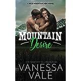 Mountain Desire (Wild Mountain Men Book 3)