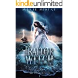 Traitor Witch (The Deadwood Book 1)