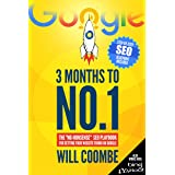 """3 Months to No.1: The 2021 """"No-Nonsense"""" SEO Playbook for Getting Your Website Found on Google"""