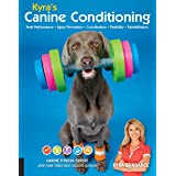 Kyra's Canine Conditioning: Games and Exercises for a Healthier, Happier Dog: 8