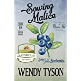 Sowing Malice (A Greenhouse Mystery Book 6)
