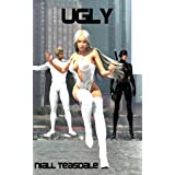 Ugly (Ultrahumans Book 1)