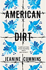 American Dirt: THE SUNDAY TIMES AND NEW YORK TIMES BESTSELLER Kindle Edition