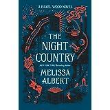 Night Country: A Hazel Wood Novel