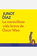 La maravillosa vida breve de Óscar Wao [The Brief Wondrous Life of Oscar Wao] Audible Audiobook