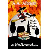 All Hallowed Out (A Wayfair Witches' Cozy Mystery #11)