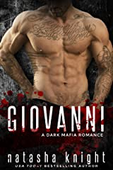 Giovanni: a Dark Mafia Romance (Benedetti Brothers Book 5) Kindle Edition
