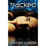 Tracked (The Mindspeak Series Book 4)