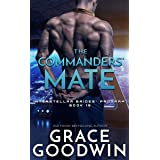 The Commanders' Mate (Interstellar Brides® Program Book 15)