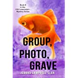 Group, Photo, Grave: Book #8 in the Kiki Lowenstein Mystery Series (Can be read as a stand-alone book.) (Kiki Lowenstein Cozy