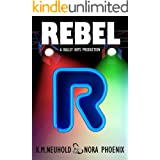 Rebel (Ballsy Boys Book 1)