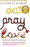 Eat Pray Love: One Woman's Search for Everything (English Ed…