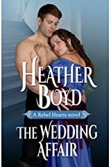 The Wedding Affair (Rebel Hearts Book 1) Kindle Edition