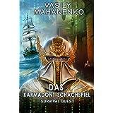 Survival Quest: Das Karmadont-Schachspiel: Roman (Survival Quest-Serie 5) (German Edition)