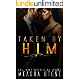 Taken by Him: A Dark Mafia Romance