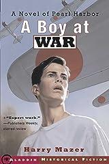 A Boy at War: A Novel of Pearl Harbor Kindle Edition